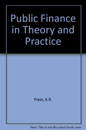 9780297787532: Public Finance in Theory and Practice