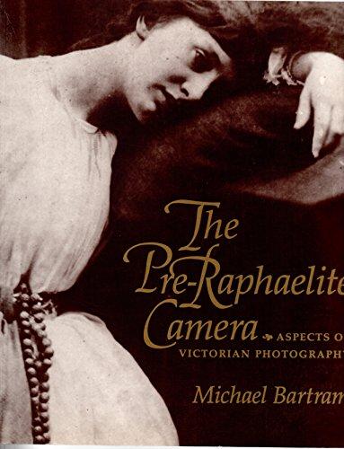 9780297787600: Pre-Raphaelite Camera: Aspects of Victorian Photography