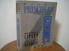 9780297788461: First Principles of Economics
