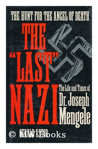 9780297788539: Last Nazi: Life and Times of Doctor Joseph Mengele