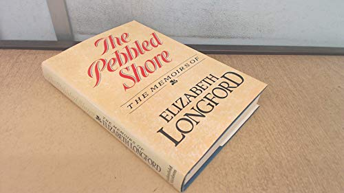 The Pebbled Shore: The Memoirs of Elizabeth Longford