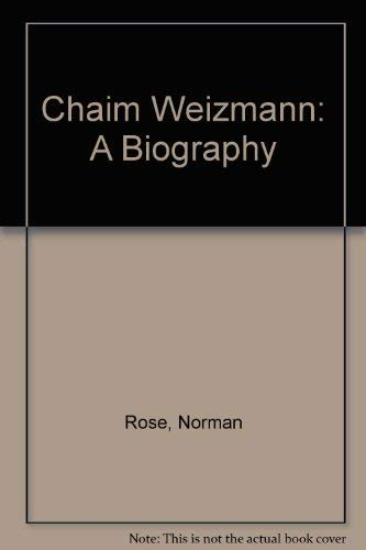 9780297788652: Chaim Weizmann: A Biography