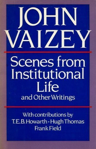 9780297788683: Scenes from Institutional Life