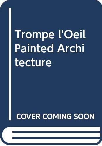9780297789154: Trompe l'Oeil Painted Architecture