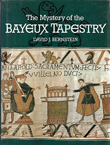 9780297789284: The Mystery of the Bayeux Tapestry