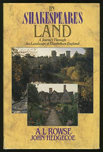 In Shakespear's Land, a Journey Through the Lands of Elizabeathan England