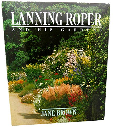 Lanning Roper and His Gardens: Brown, Jane