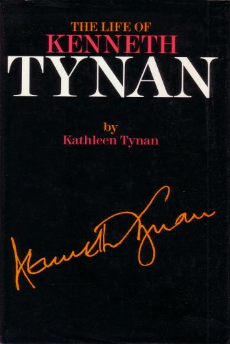 9780297790822: The life of Kenneth Tynan