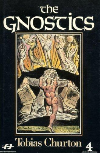 9780297791065: The Gnostics