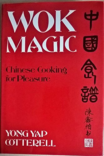 9780297791232: Wok Magic Chinese Cooking for Pleasure