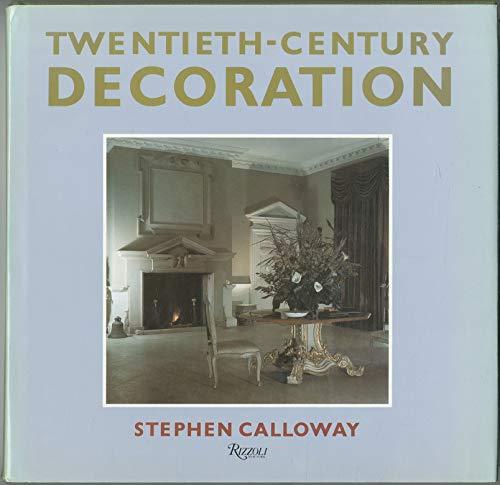 9780297791591: Twentieth-Century Decoration