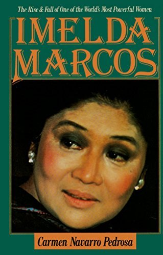 9780297792079: Imelda Marcos: The Rise & Fall of One of the World's Most Powerful Women