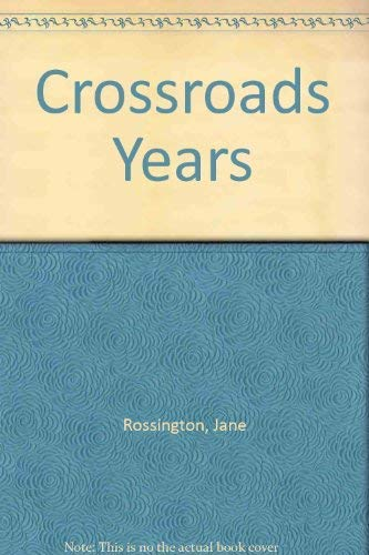 The Crossroads Years : The Official Album: Rossington, Jane