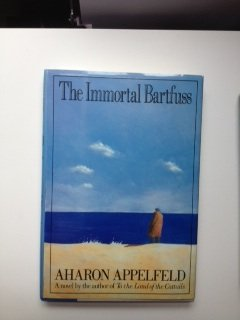9780297792727: The Immortal Bartfuss