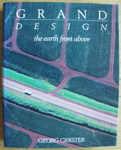 9780297792826: Grand Design: The Earth from Above