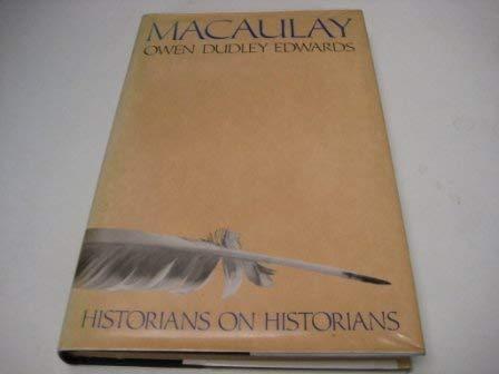 9780297793366: Macaulay (Historians on Historians)