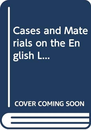 9780297793540: Cases and Materials on the English L...