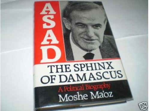 9780297793564: Asad, The Sphinx of Damascus