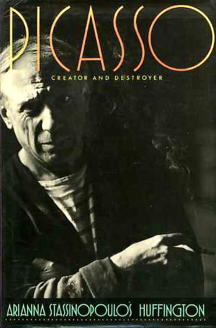 9780297793656: Picasso Creator and Destroyer