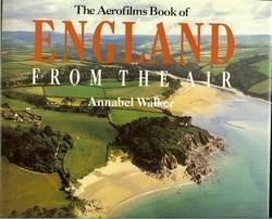 9780297794363: Aerofilms Book of England from the Air