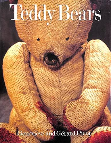 Teddy Bears: Picot, Genevieve, Picot, Gerard