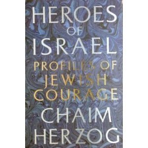 9780297794547: Heroes of Israel--Profiles of Jewish Courage