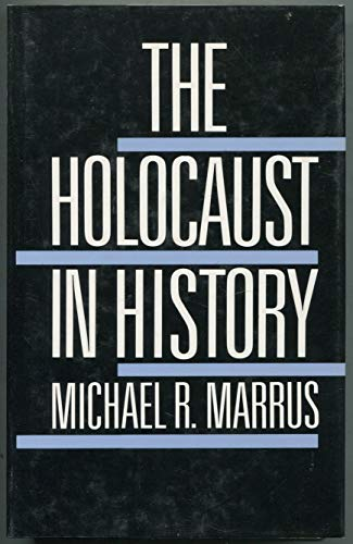 9780297794912: Holocaust In History