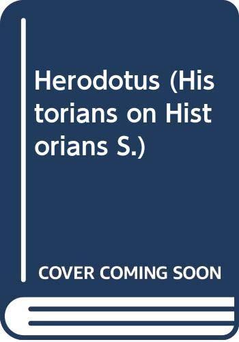 9780297794967: Herodotus (Historians on Historians)
