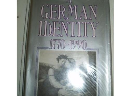 9780297795049: 'A GERMAN IDENTITY, 1770-1990'