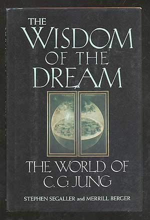 9780297795209: Jung - The Wisdom of the Dream: C.G.Jung and His Work in the World