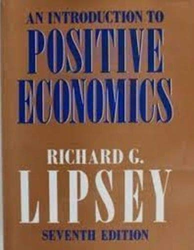 9780297795551: An Introduction to Positive Economics