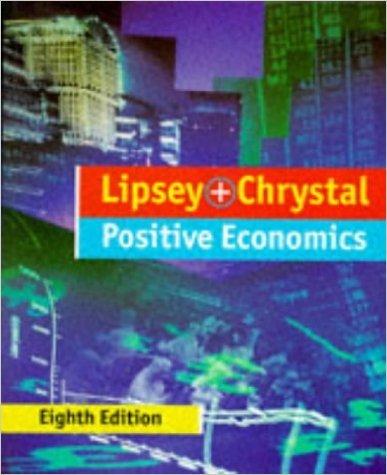 9780297795551: An Introduction to Positive Economics