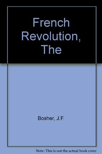 9780297795728: The French Revolution