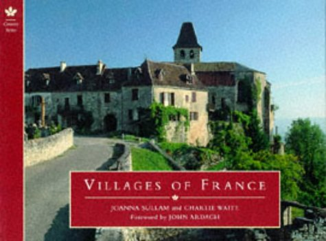 Villages of France (Country Series): Joanna Sullam; Charlie