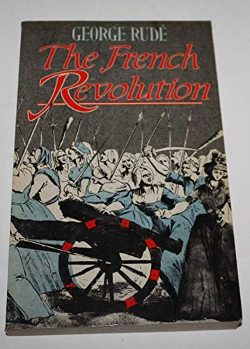 9780297796176: The French Revolution