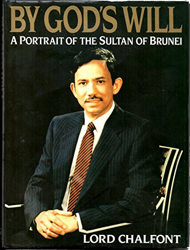 9780297796282: By God's Will: Portrait of the Sultan of Brunei
