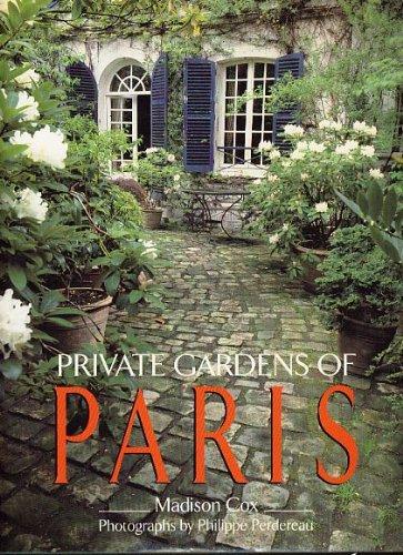 9780297796329: Private Gardens of Paris
