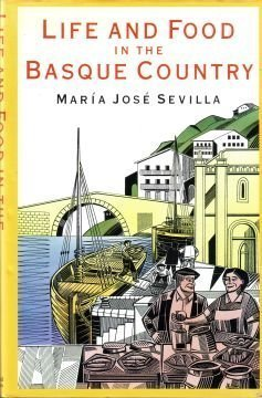 9780297796503: Life and Food in the Basque Country