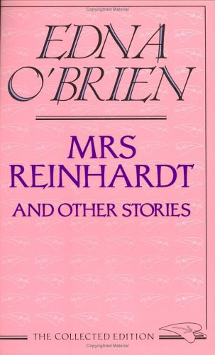 Mrs. Reinhardt and Other Stories (029779714X) by O'Brien, Edna