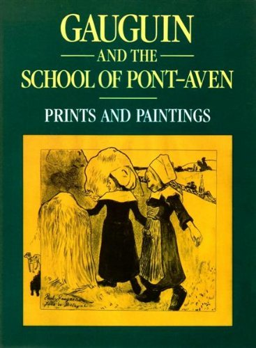 9780297797180: Gauguin and the School of Pont-Aven: Prints and Paintings
