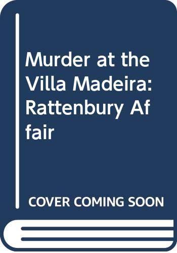 9780297810360: Murder at the Villa Madeira: Rattenbury Affair