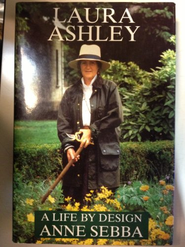 9780297810445: Laura Ashley: A Life by Design