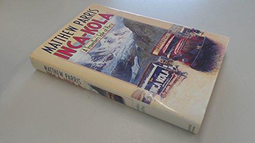 9780297810759: Inca-Kola: Traveller's Tale of Peru