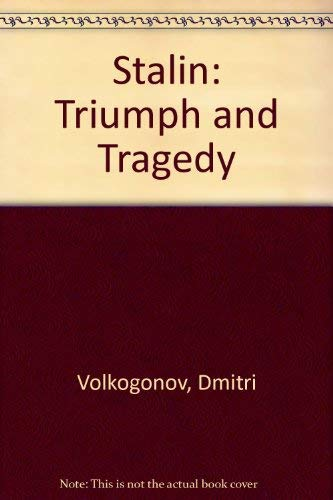 9780297810803: Stalin: Triumph and Tragedy