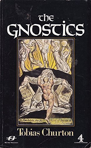 9780297811046: The Gnostics