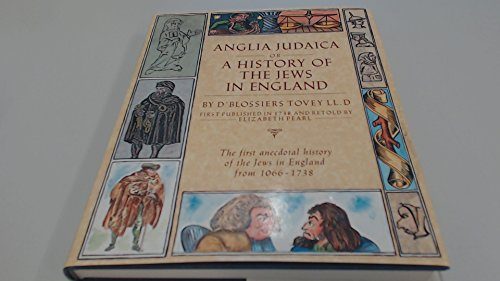 9780297811077: Anglia Judaica, or A History of the Jews in England