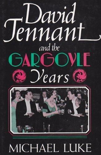 David Tennant and the Gargoyle Years: Luke, Michael