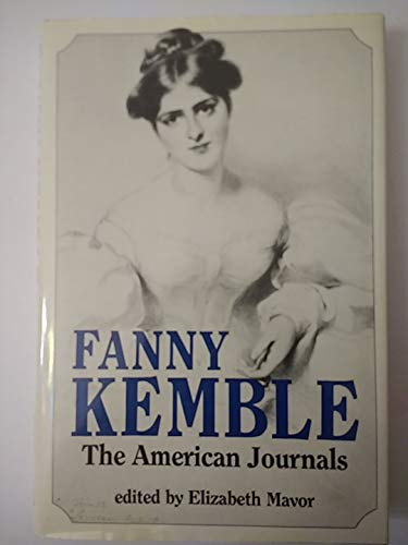 FANNY KEMBLE: The American Journals