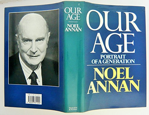 9780297811299: Our Age: Portrait of a Generation