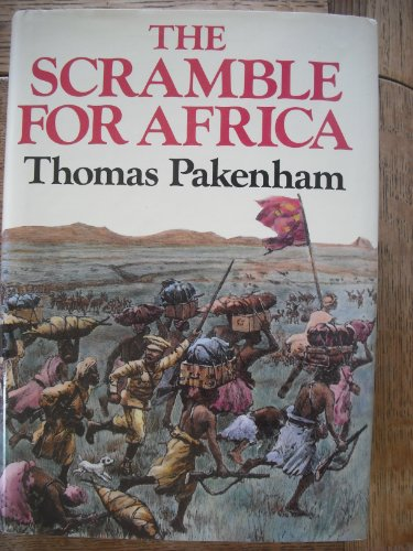 9780297811305: The Scramble for Africa, 1876-1912
